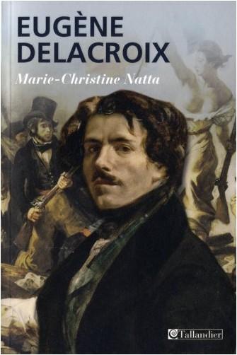 Marie-Christine Natta - Eugène Delacroix