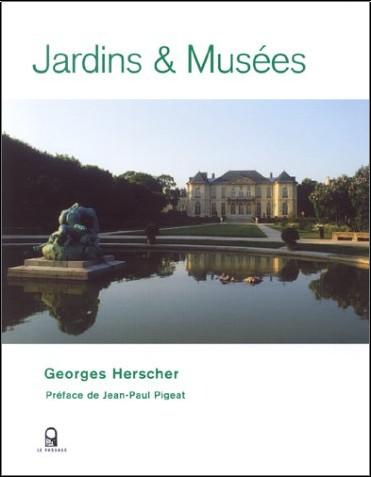 Georges Herscher - Jardins & Musées