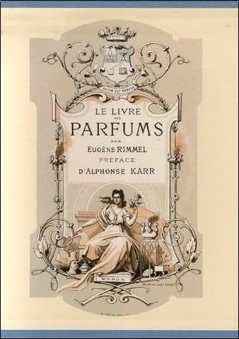 Eugène Rimmel - Le Livre des Parfums