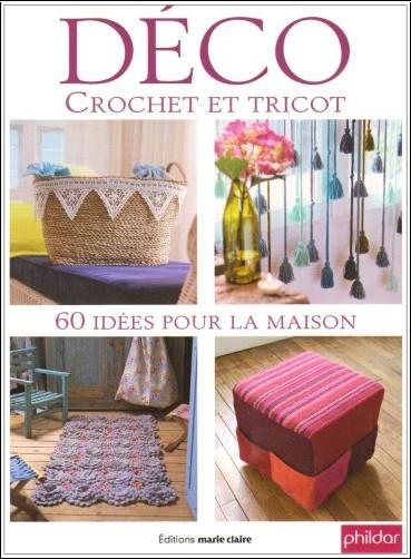 dco crochet et tricot 60 ides pour la maison marie claire livres. Black Bedroom Furniture Sets. Home Design Ideas
