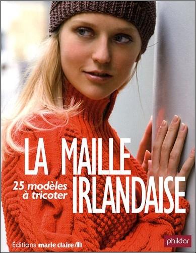 Collectif - La maille irlandaise : 25 modèles à tricoter