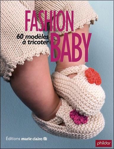 Fashion baby : 60 Modèles à tricoter