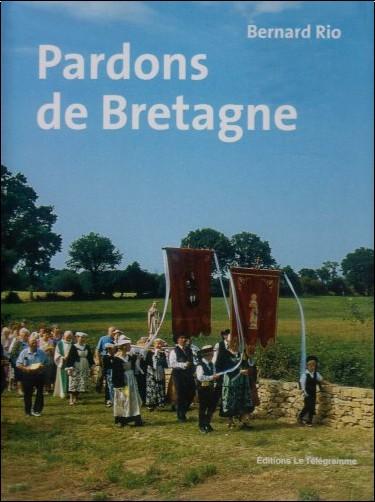 Bernard Rio - Pardons de Bretagne
