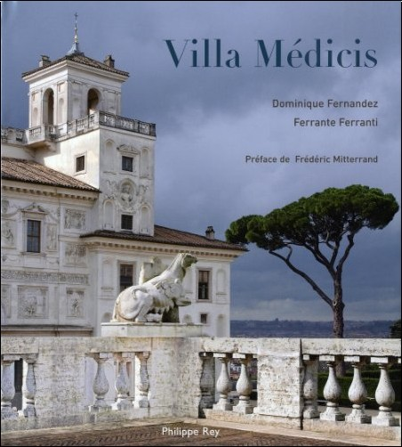 Dominique Fernandez - Villa Médicis