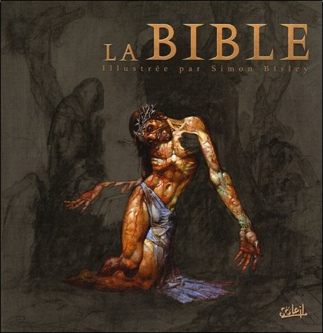Simon Bisley - La Bible : Illustrée par Simon Bisley
