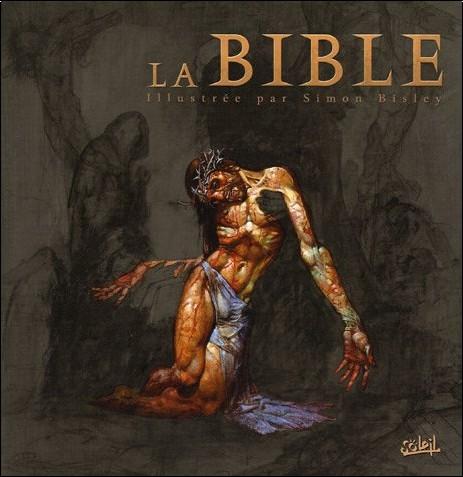 Simon Bisley - La Bible : Illustrée par Simon Bisley