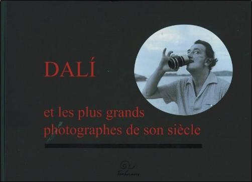Pierre Argillet - Dali et les plus grands photographes de son siècle (1DVD)