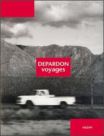 Raymond Depardon - Depardon : Voyages