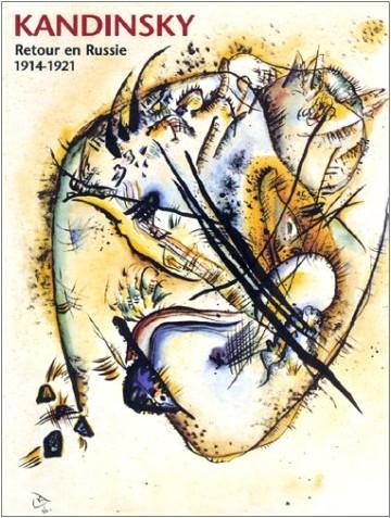 Kandinsky, retour en russie, 1914-1921 : Exposition, Strasbourg (septembre 2001)