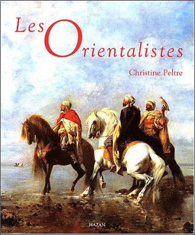Collectif - Les Orientalistes