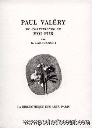 G. Lanfranchi - Paul Valéry et l'expérience du moi pur