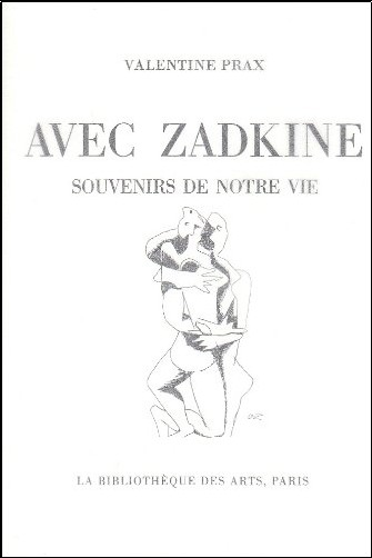 Valentine Prax - Avec Zadkine