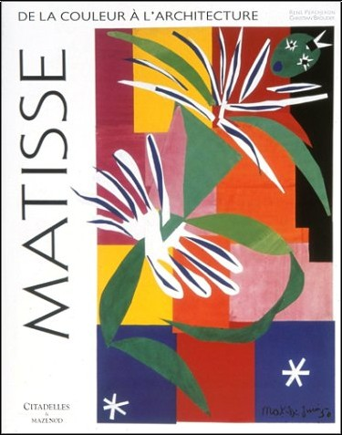 René Percheron - Matisse : De la couleur à l'architecture