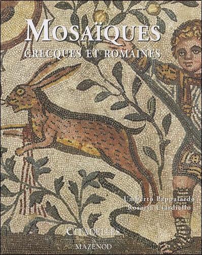 Umberto Pappalardo - Mosaïques greco-romaines