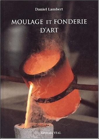 Daniel Lambert - Moulage et fonderie d'art
