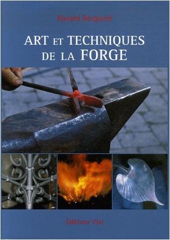 Havard Bergland - Arts et techniques de la forge