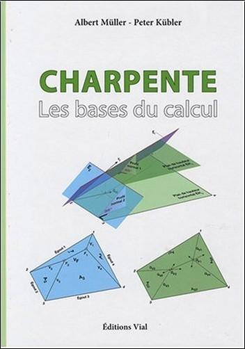 P. Kubler - Charpente les Bases du Calcul