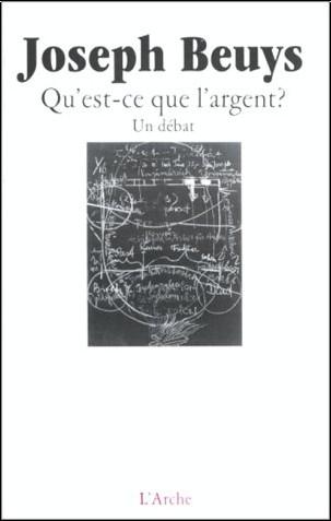 Joseph Beuys - Qu'est-ce que l'argent ?