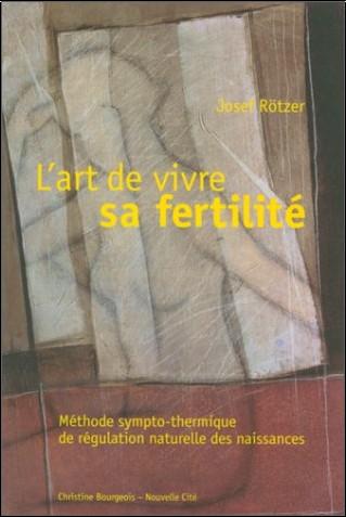 Rotzer - Art de vivre sa fertilité