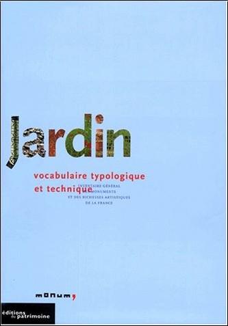 Marie-Hélène Benetiere - Jardin : vocabulaire typologique et technique