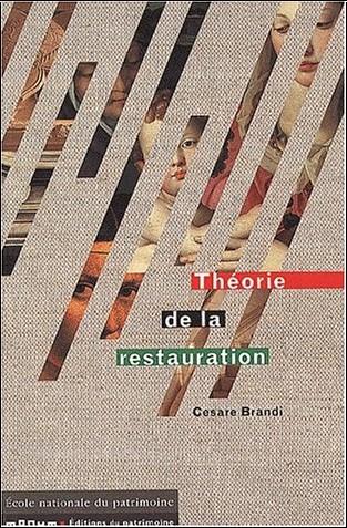Cesare Brandi - Théorie de la restauration