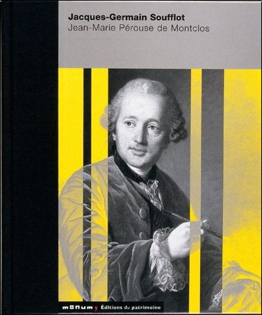 Jean-Marie Pérouse de Montclos - Jacques-Germain Soufflot