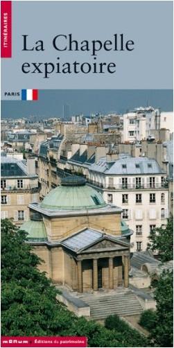 Jean-Philippe Garric - La Chapelle expiatoire