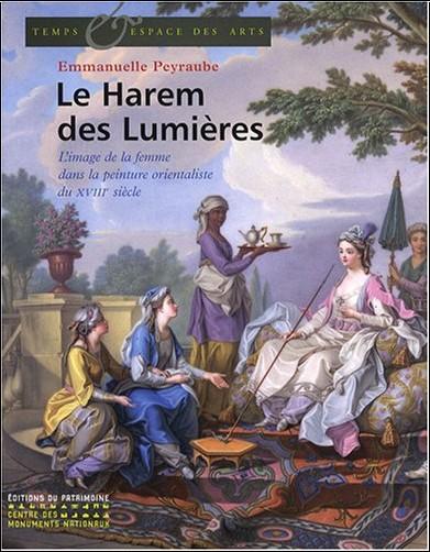 Le harem des lumires l 39 image de la femme dans la - L esprit des lumieres ...