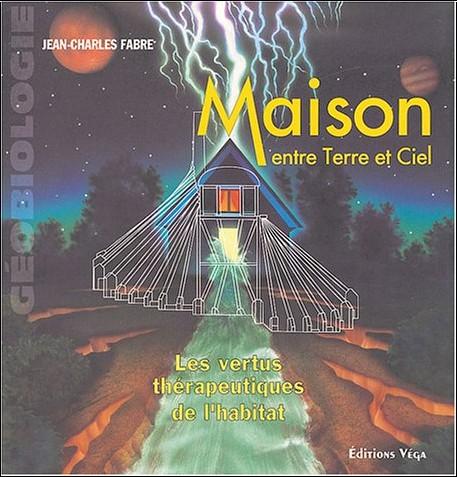 Jean-Charles Fabre - Maison entre Terre et Ciel