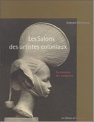 Stéphane Richemond - Les Salons des artistes coloniaux