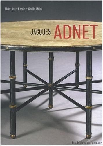 Alain-Rene Hardy - Jacques Adnet