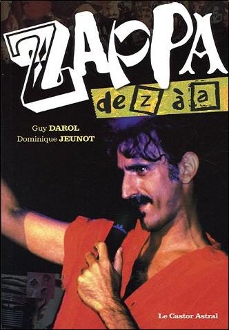 Guy Darol - Zappa de Z à A