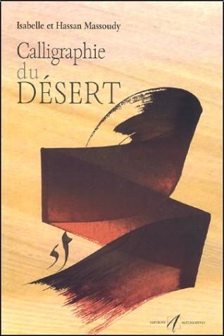 Hassan Massoudy - Calligraphie du désert