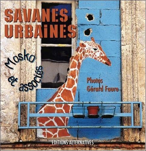 Mosko et associés - Savanes urbaines
