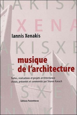 Iannis Xenakis - Musique de l'architecture