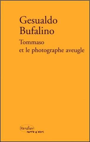 Gesualdo Bufalino - Tommaso et le Photographe aveugle ou Patatras