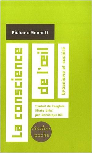 Richard Sennett - La conscience de l'oeil : urbanisme et société