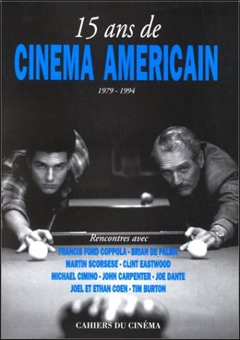 Nicolas Saada - 15 ans de cinéma américain, 1979-1994