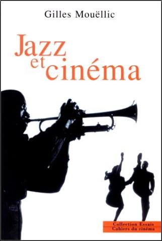 Gilles Mouëllic - Jazz et cinéma