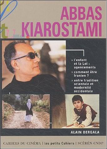 Alain Bergala - Abbas Kiarostami