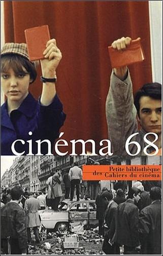 Antoine de Baecque - Cinéma 68
