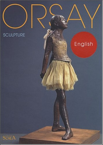 Anne Pingeot - Orsay : Scupture (en anglais)
