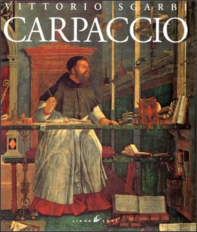 Vittorio Sgarbi - Carpaccio