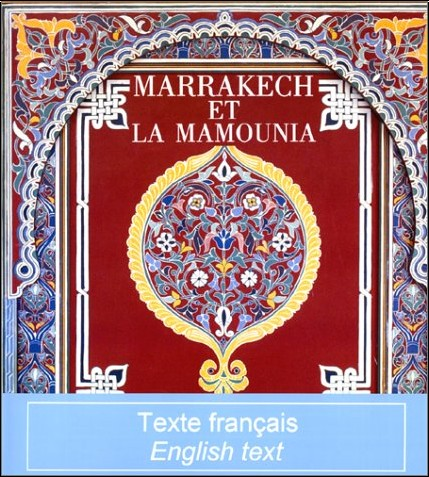 Khireddine Mourad - Marrakech et la Mamounia (édition bilingue français/anglais)