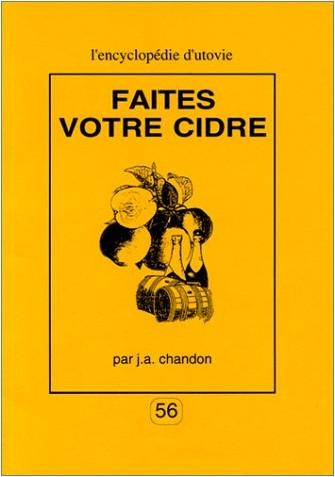 J. A. Chandon - Faites votre cidre, 2e édition