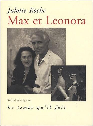 Julotte Roche - Max et Leonora : Récit d'investigation