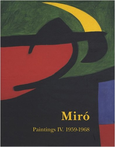 Jacques Dupin - Miro Paintings, tome 4 : 1959/1968