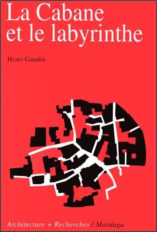 Gaudin - Cabane et le labyrinthe, 2e édition