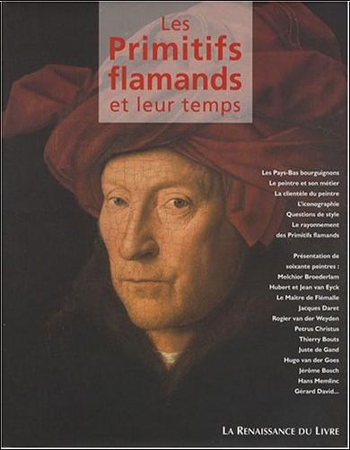 Brigitte de Patoul - Les Primitifs flamands et leur temps