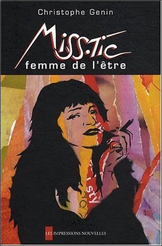 Christophe Genin - Miss.Tic : Femme de l'être